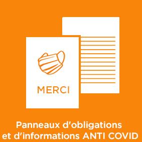 Panneaux d'obligation et d'information ANTI COVID